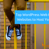 WordPress Web Hosting: Best 5 Web Hosting Websites Comparison [2018 Edition]