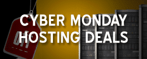 Best Cyber Monday Hosting Offers
