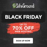 SiteGround Black Friday 2018 Deal: 70% Discount For YOU!