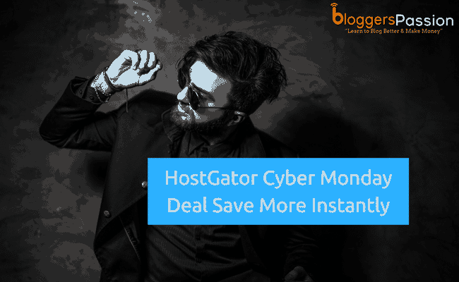 Hostgator Cyber Monday Deal 2019