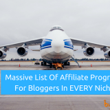 105 Best Affiliate Programs for Bloggers In EVERY Niche In 2018