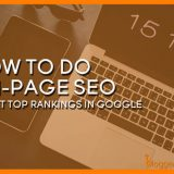 How to Do On-Page SEO in 2018 to Get Top Rankings in Google & Other Search Engines