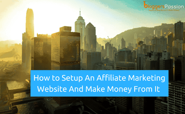 How to Setup An Affiliate Marketing Website