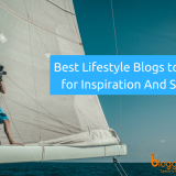 Top 20 Best Lifestyle Blogs to Follow for Inspiration And Success In 2018