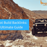 Ultimate Guide: How Not To Build Backlinks in 2018