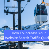 How to Increase Your Website Search Traffic In 2018