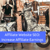 Affiliate Website SEO: What Expert Bloggers Won't Tell You About It In 2018