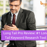 Long Tail Pro Review: Is It Still The Most Effective Keyword Research Tool In 2018?