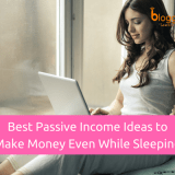 Top 6 Best Passive Income Ideas to Make Money Even While Sleeping in 2018