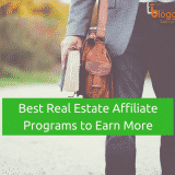 10 Best Real Estate Affiliate Programs to Earn High Commissions In 2018