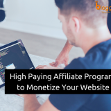 21 High Paying Affiliate Programs to Monetize Your Website In 2018