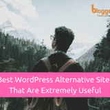 11 Best WordPress Alternatives That Are Extremely Useful In 2018