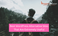 11 Best WordPress Alternatives That Are Extremely Useful In 2019