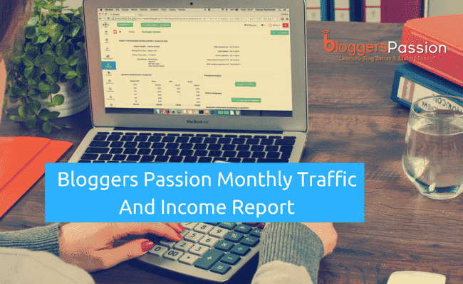 Bloggers Passion Monthly Traffic and Income Report August 2012