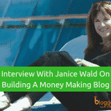 Interview With Janice Wald from Mostly Blogging On Building A Money Making Blog In 2018