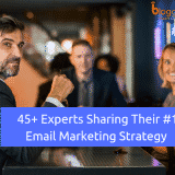 Best Email Marketing Strategy: 45+ Experts Sharing Their #1 Strategy for Beginners