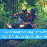 Top Social Bookmarking Sites List With High DA to Get Quality Links And Exposure In 2018