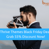 Thrive Themes Black Friday 2018 Deal: Grab 55% Discount Now!