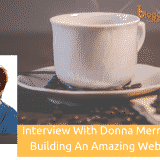 Interview With Donna Merrill On Building An Amazing Website In 2019