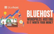 Bluehost WordPress Hosting Review: Is It Worth Your Money In 2019?