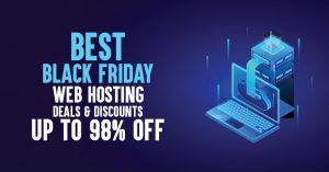 best black friday web hosting deals 1 300x157 - 17 Best Black Friday Web Hosting Deals 2019: Up to 98% Off  Cloud or shared Hosting