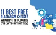 11 Best Free Plagiarism Checker Websites for Bloggers (You Can't Do Without Them)