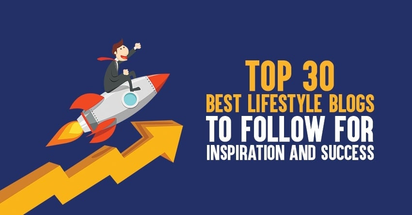Best Lifestyle Blogs for 2019