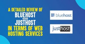 Bluehost vs JustHost: The Ultimate Unbiased Web Hosting Comparison [2020 Edition]
