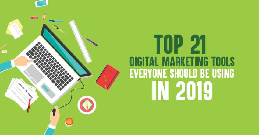 Top Digital Marketing Tools in 2019