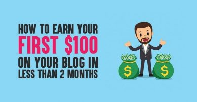 How To Earn Your First $100 On Your Blog in Less Than 2 Months