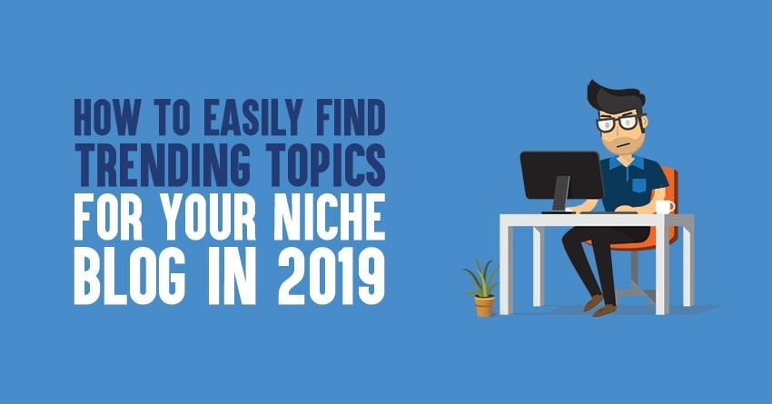 Find Trending topic for niche blog