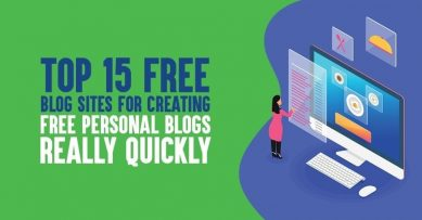 15 Free Blogging Platforms for Creating Free Blog Sites Really Quickly