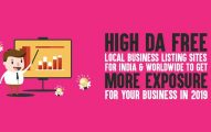 High DA Free Local Business Listing Sites for India & Worldwide to Get More Exposure For Your Business in 2019
