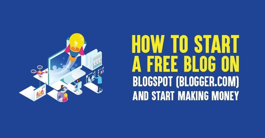 Start a free blog on blogspot