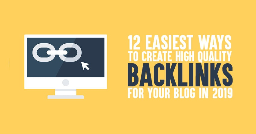 how to create high quality backlinks in 2019