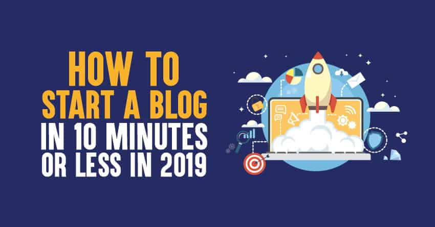 how to start a blog in 2019 and make money