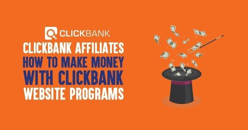 Ways to make money with ClickBank affiliate program