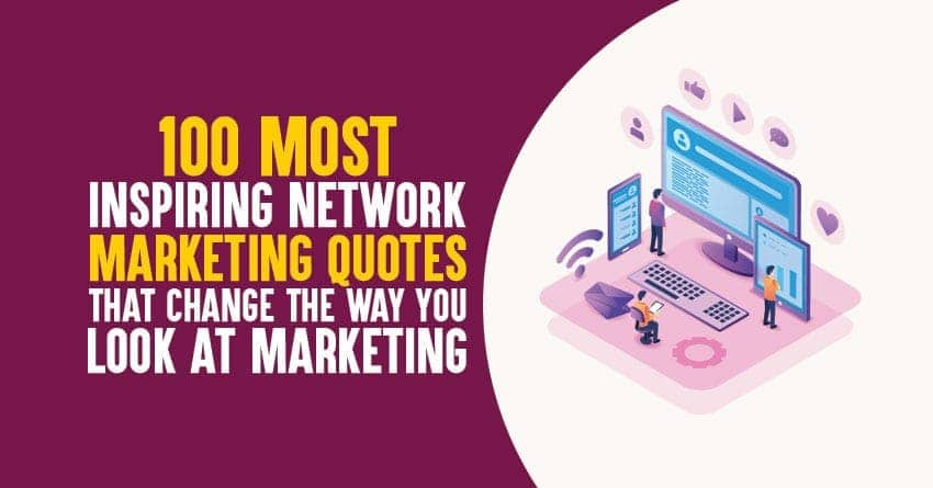Famous Motivational Network Marketing Quotes