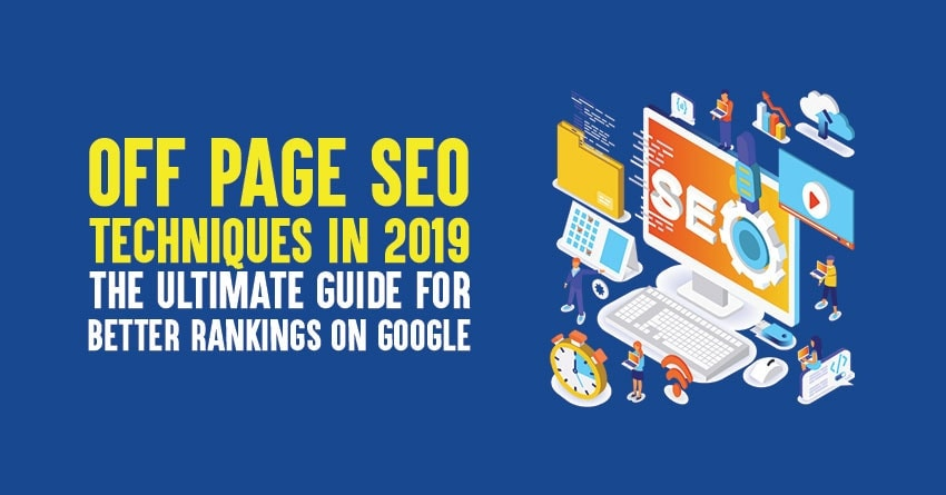 Off Page SEO Techniques in  2019