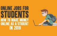 Online Jobs For Students: How to Make Money Online As A Student in 2019