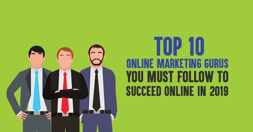 top online marketing gurus in 2019