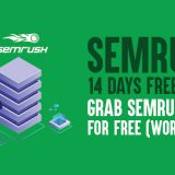 SEMrush 14 Days Free Trial: Grab SEMrush Pro for Free (Worth $47)