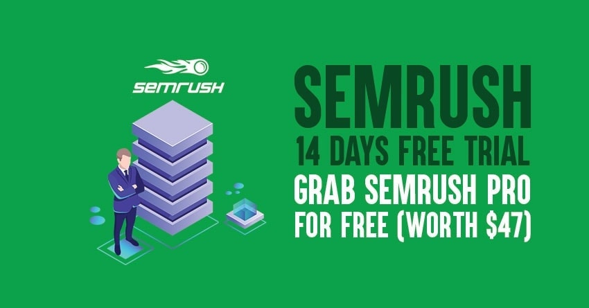semrush 14 day trial