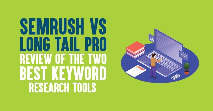 long tail pro vs semrush review