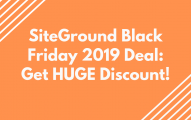 SiteGround Black Friday 2019 Deal: Get Huge Discount