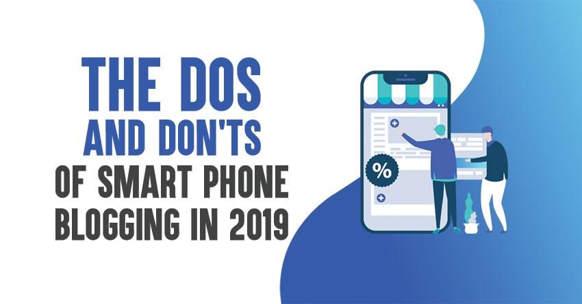 Smartphone Blogging in 2019