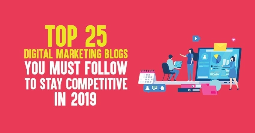 top digital marketing blogs to read in 2019