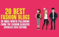 20 Best Fashion Blogs In India Worth Following from Top Fashion Bloggers (Updated 2019 Edition)