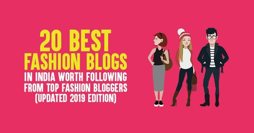00717bcda0 20 Best Indian Fashion Blogs from Top Fashion Bloggers to Follow  2019
