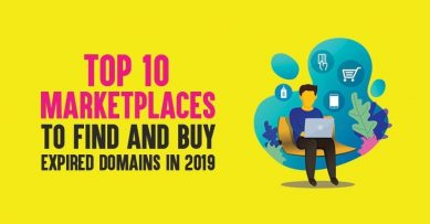Top 10 Marketplaces To Find And Buy Expired Domains in 2021